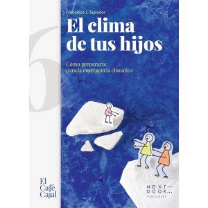 CLIMA DE TUS HIJOS  EL