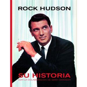 ROCK HUDSON-SU HISTORIA   SU HISTORIA