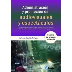ADMINISTRACION Y PROMOCION DE AUDIOVISUALES Y ESPECTACULOS
