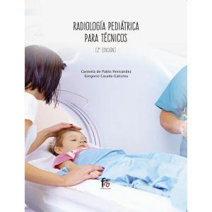 RADIOLOGIA PEDRIATRICA PARA TECNICOS-2 ED