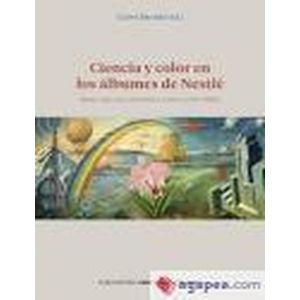 CIENCIA Y COLOR EN LOS ALBUMES DE NESTLE