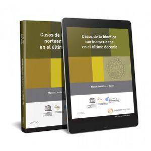 CASOS DE LA BIOETICA NORTEAMERICANA EN EL ULTIMO DECENIO (PAPEL + E-BOOK)