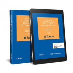 FUSIONES Y ADQUISICIONES EN EL SECTOR DE PETROLEO Y GAS (PAPEL + E-BOOK)
