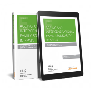 AGEING AND INTERGENERATIONAL FAMILY SOLIDARITY IN SPAIN (PAPEL + E-BOOK)