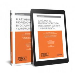 REVISTA JURIDICA DE CATALUNYA (MONOGRAFICO 2019) EL REGIMEN DE PROPIEDAD HORIZON