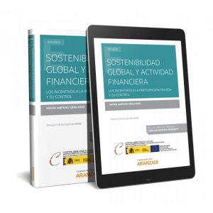 SOSTENIBILIDAD GLOBAL Y ACTIVIDAD FINANCIERA (PAPEL + E-BOOK)