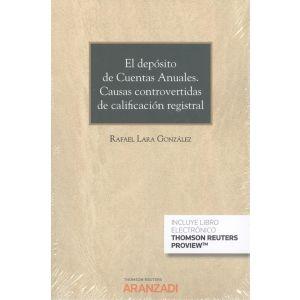 EL DEPOSITO DE CUENTAS ANUALES. CAUSAS CONTROVERTIDAS DE CALIFICACION REGISTRAL