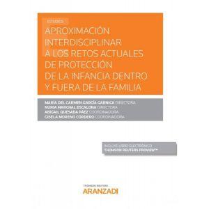 APROXIMACION INTERDISCIPLINAR A LOS RETOS ACTUALES DE PROTECCION DE LA INFANCIA