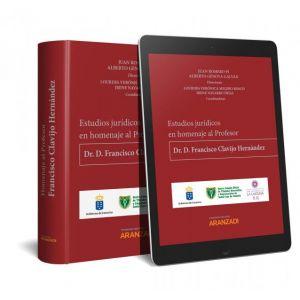 ESTUDIOS JURIDICOS EN HOMENAJE AL PROFESOR DR. D. FRANCISCO CLAVIJO HERNANDEZ (P