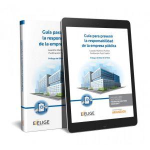 GUIA PARA PREVENIR LA RESPONSABILIDAD DE LA EMPRESA PUBLICA (PAPEL + E-BOOK)