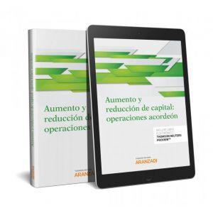 AUMENTO Y REDUCCION DE CAPITAL: OPERACIONES ACORDEON (PAPEL + E-BOOK)