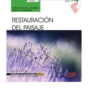 CUADERNO DEL ALUMNO. RESTAURACION DEL PAISAJE (UF0025). CERTIFICADOS DE PROFESIO