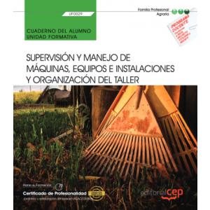 CUADERNO DEL ALUMNO. SUPERVISION Y MANEJO DE MAQUINAS  EQUIPOS E INSTALACIONES Y