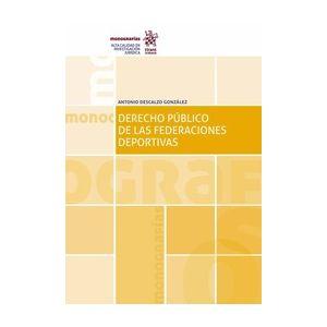 DERECHO PUBLICO DE LAS FEDERACIONES DEPORTIVAS +  EBOOK GRATIS