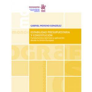 ESTABILIDAD  PRESUPUESTARIA Y CONSTITUCION FUNDAMENTOS TEORICOS Y APLICACION