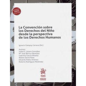 LA CONVENCION SOBRE LOS DERECHOS DEL NIÑO DESDE LA PERSPECTIVA DE LOS DERECHOS H