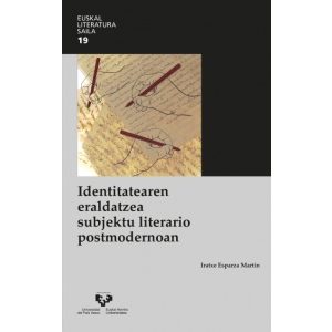 IDENTITATEAREN ERALDATZEA SUBJEKTU LITERARIO POSTMODERNOAN