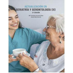 ACTUALIZACION EN GERIATRIA Y GERONTOLOGIA II -5 EDICION