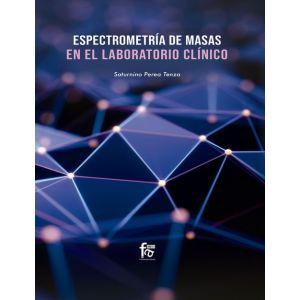 ESPECTROMETIRIA DE MASAS EN EL LABORATORIO CLINICO
