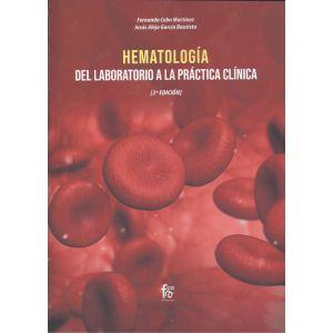 HEMATOLOGIA: DEL LABORATORIO A LA PRACTICA CLINICA-2 EDICION