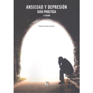 ANSIEDAD Y DEPRESION: GUIA PRACTICA-2 EDICION