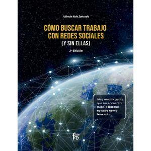 COMO BUSCAR TRABAJO EN REDES SOCIALES ( Y SIN ELLAS) -2 EDICION