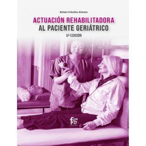 ACTUACION REHABILITACION AL PACIENTE GERIATRICO