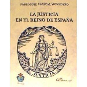 LA JUSTICIA EN EL REINO DE ESPAÑA