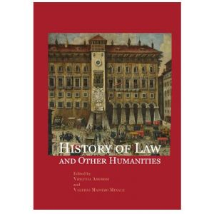 HISTORY OF LAW AND OTHER HUMANITIES