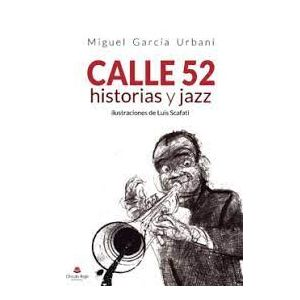 CALLE 52 HISTORIAS Y JAZZ