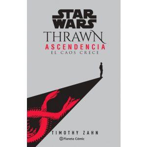 STAR WARS THRAWN ASCENDENCIA Nº01 - EL CAOS CRECE