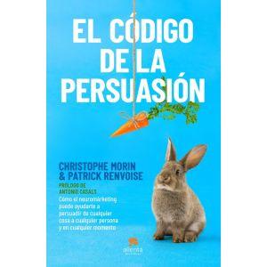 EL CODIGO DE LA PERSUASION