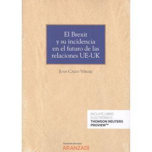 PACK EL BREXIT Y SU INCIDENCIA EN EL FUTURO DE RELACIONES UE-UK