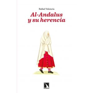 Al-Andalus y su herencia