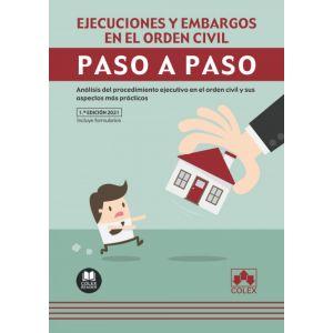 EJECUCIONES Y EMBARGOS EN EL ORDEN CIVIL PASO A PASO