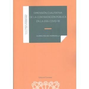 DIMENSION CUALITATIVA DE LA CONTRATACION PUBLICA EN LA ERA COVID 19