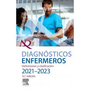 DIAGNOSTICOS ENFERMEROS. DEFINICIONES Y CLASIFICACION. 2021-2023