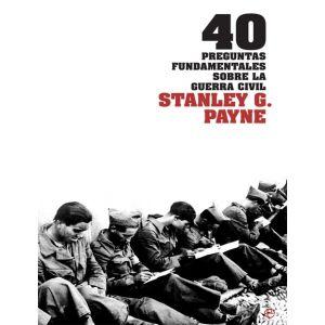 40 PREGUNTAS FUNDAMENTALES GUERRA CIVIL