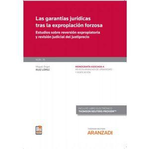 LAS GARANTIAS JURIDICAS TRAS LA EXPROPIACION FORZOSA