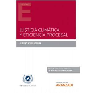 JUSTICIA CLIMATICA Y EFICIENCIA PROCESAL