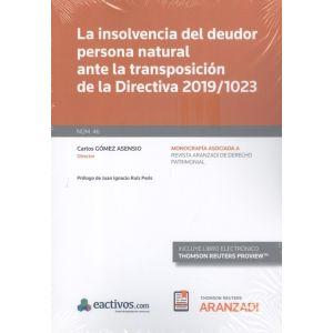 LA INSOLVENCIA DEL DEUDOR PERSONA NATURAL ANTE LA TRANSPOSICION DE LA DIRECTIVA