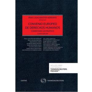 PACK CONVENIO EUROPEO DE DERECHOS HUMANOS COMENTARIO SISTEMATICO
