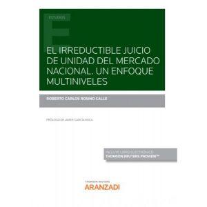 PACK EL IRREDUCTIBEL JUICIO DE UNIDAD DEL MERCADO  NACIONAL UN ENFOQUE