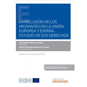 PACK LA INCLUSION DE LOS MIGRANTES EN LA UNION EUROPEA Y ESPAÑA ESTUDIO DE