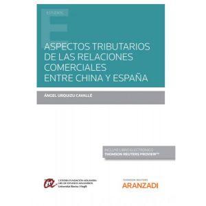 PACK ASPECTOS TRIBUTARIOS DE LAS RELACIONES COMERCIALES ENTRE CHINA Y ESPAÑA