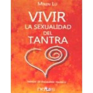 VIVIR LA SEXUALIDAD DEL TANTRA
