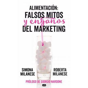 ALIMENTACION: FALSOS MITOS Y ENGAÑOS DEL MARKETING