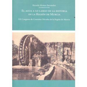 AGUA A LO LARGO DE LA HISTORIA EN LA REGION DE MURCIA EL
