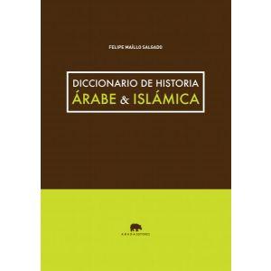 DICCIONARIO DE HISTORIA ARABE & ISLAMICA