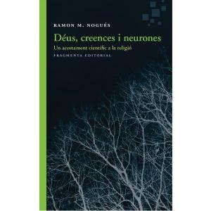 DEUS  CREENCES I NEURONES